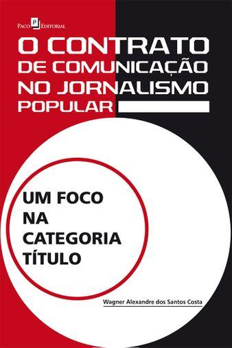 O Contrato de Comunicação no Jornalismo Popular
