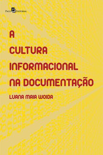 A Cultura Informacional na Documentação
