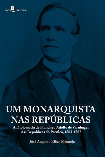 Um monarquista nas repúblicas
