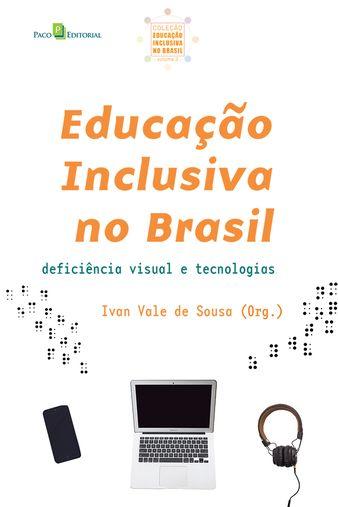 Educação Inclusiva no Brasil (Vol. 03)