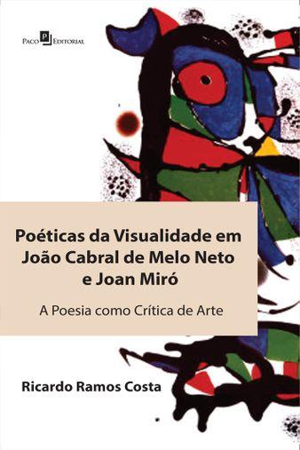 Poéticas da visualidade em João Cabral de Melo Neto e Joan Miró