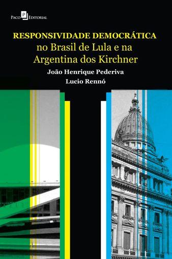 Responsividade democrática no Brasil de Lula e na Argentina dos Kirchner