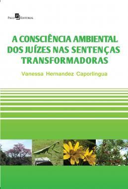 A consciência ambiental dos juízes nas sentenças transformadoras