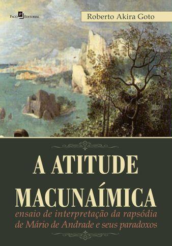 A Atitude Macunaímica