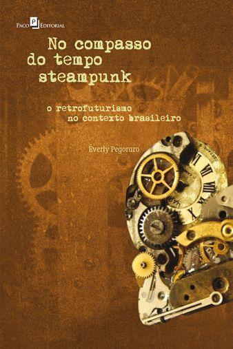 No Compasso do Tempo Steampunk