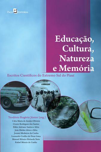 Educação, Cultura, Natureza e Memória