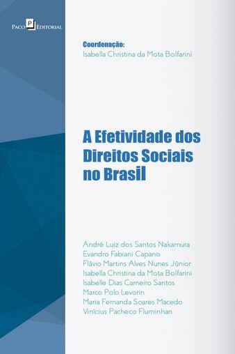 A efetividade dos Direitos Sociais no Brasil