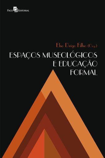 Espaços Museológicos e Educação Formal