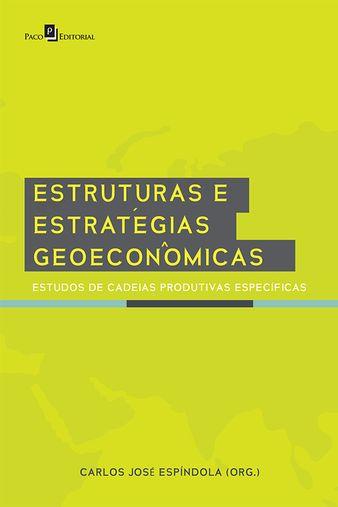 Estruturas e Estratégias Geoeconômicas