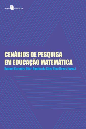 Cenários de Pesquisa em Educação Matemática