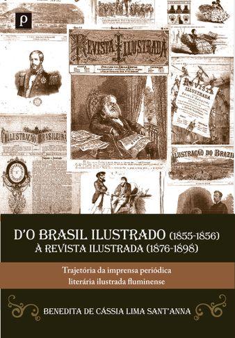 DO Brasil ilustrado (1855-1856) à revista ilustrada (1876-1898)