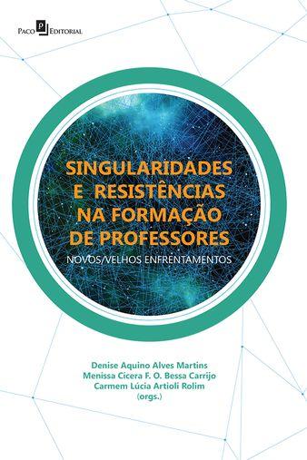 Singularidades e Resistências na Formação de Professores