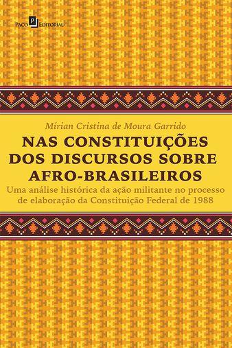 Nas Constituições dos Discursos Sobre Afro-brasileiros