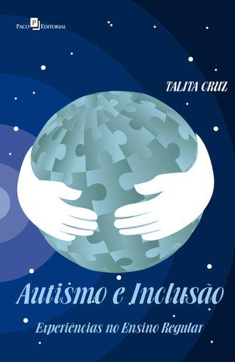 Autismo e Inclusão