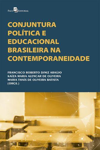 Conjuntura política e educacional brasileira na contemporaneidade