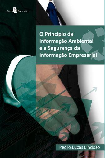 O Princípio da Informação Ambiental e a Segurança da Informação Empresarial