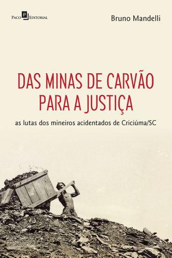 Das minas de carvão para a justiça