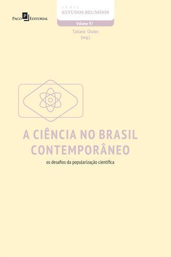 A ciência no Brasil contemporâneo