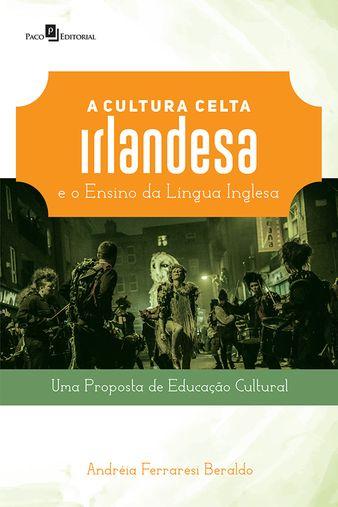 A Cultura Celta Irlandesa e o Ensino da Língua Inglesa