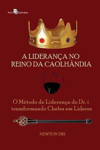 A Liderança no Reino da Caolhândia