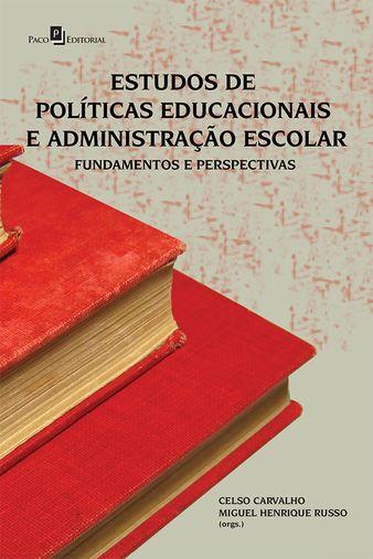 Estudos de Políticas Educacionais e Administração Escolar