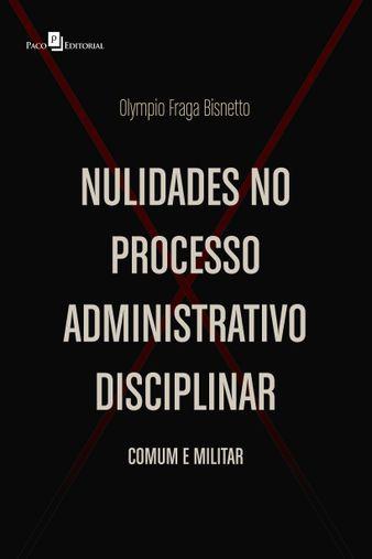 Nulidades no Processo Administrativo Disciplina
