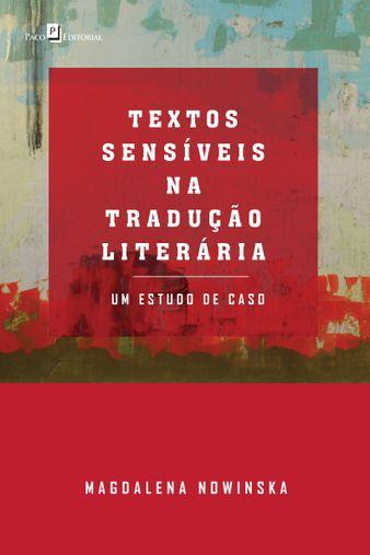 Textos Sensíveis na Tradução Literária