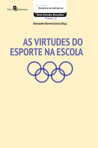 As Virtudes do Esporte na Escola