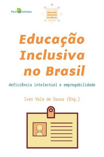 Educação Inclusiva no Brasil (Vol. 05)