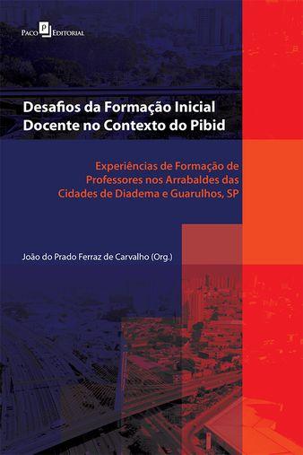 Desafios da Formação Inicial Docente no Contexto do Pibid