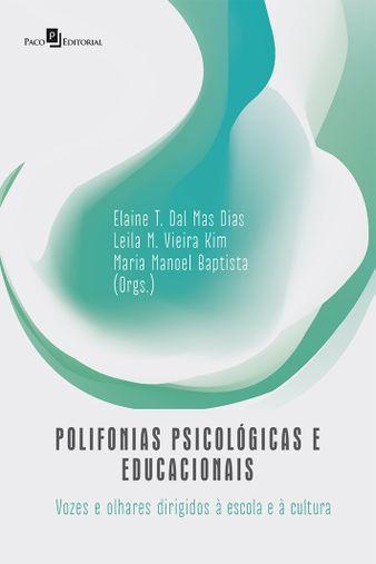 Polifonias Psicológicas e Educacionais