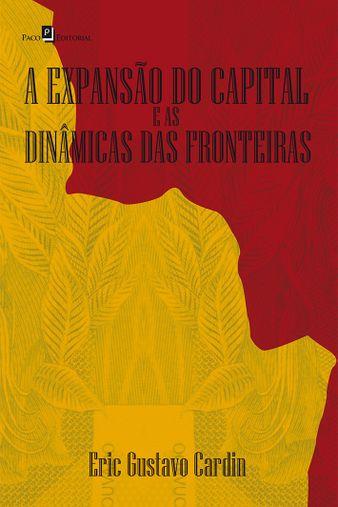 A Expansão do Capital e as Dinâmicas das Fronteiras