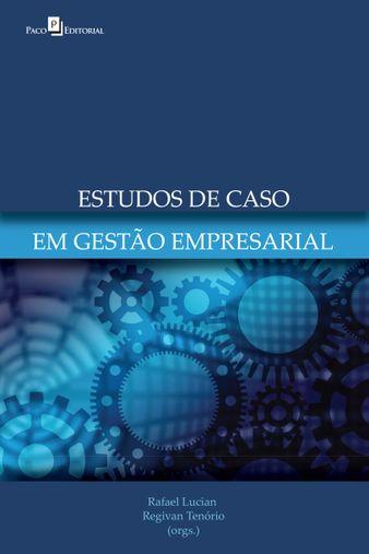 Estudo de Casos em Gestão Empresarial