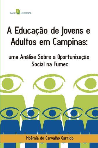 A educação de jovens e adultos em Campinas