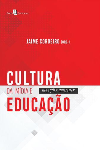 Cultura da mídia e educação