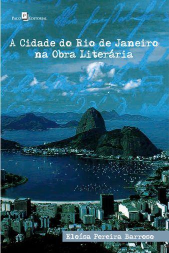 A Cidade do Rio de Janeiro na Obra Literária