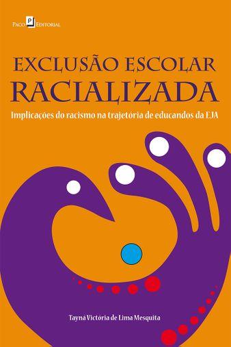 Exclusão Escolar Racializada