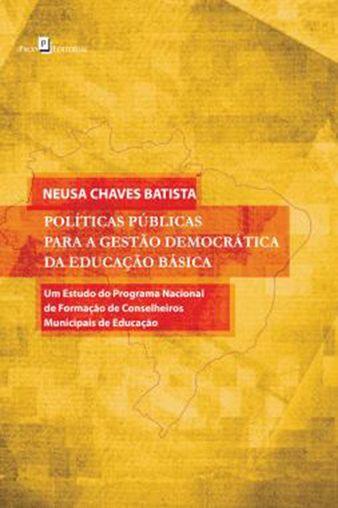 Políticas Públicas para a Gestão Democrática da Educação Básica