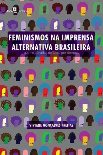 Feminismos na Imprensa Alternativa Brasileira