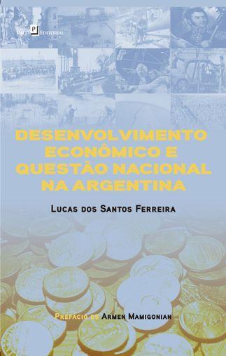 Desenvolvimento Econômico e Questão Nacional na Argentina