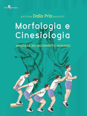 Morfologia e Cinesiologia - Edição Revista