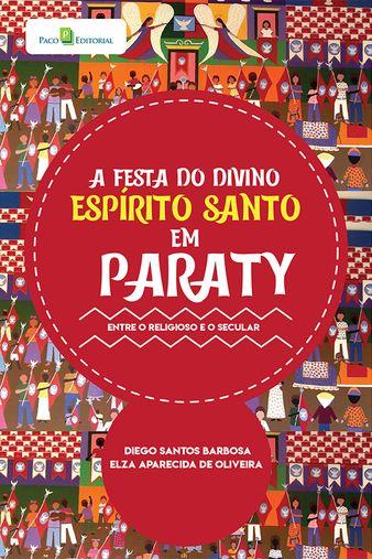 A Festa do Divino Espírito Santo em Paraty