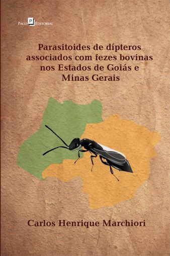 Parasitoides de dípteros associados com fezes bovinas nos estados de Goiás e Minas Gerais