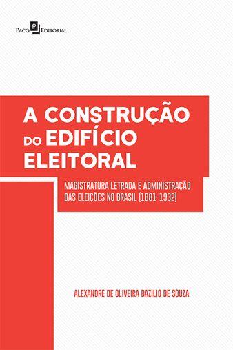 A Construção do Edifício Eleitoral