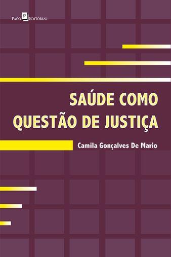 Saúde como Questão de Justiça