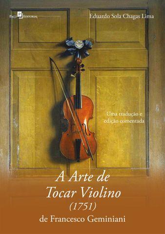 A arte de tocar violino (1751) de Francesco Geminiani