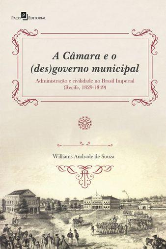 A Câmara e o (des)governo municipal