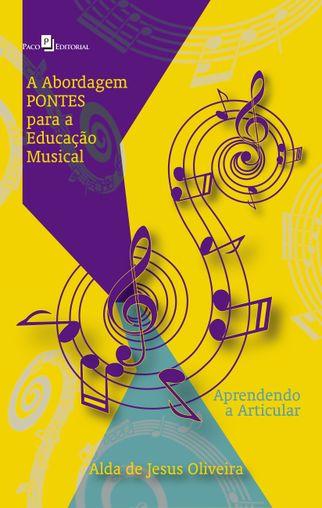 A Abordagem PONTES para a Educação Musical