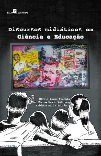 Discursos midiáticos em Ciência e Educação