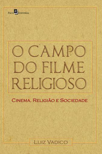 O Campo do Filme Religioso
